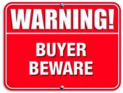 buyer beware warning sign